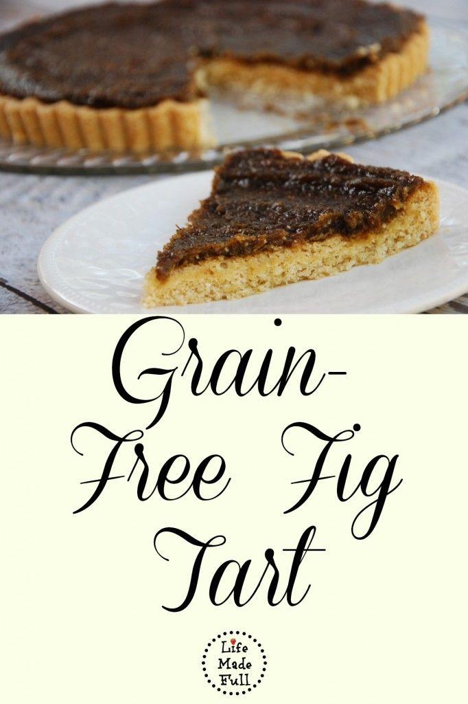 Grain Free Fig Tart (the crust is amazing!) - Life Made Full www.lifemadefull.com