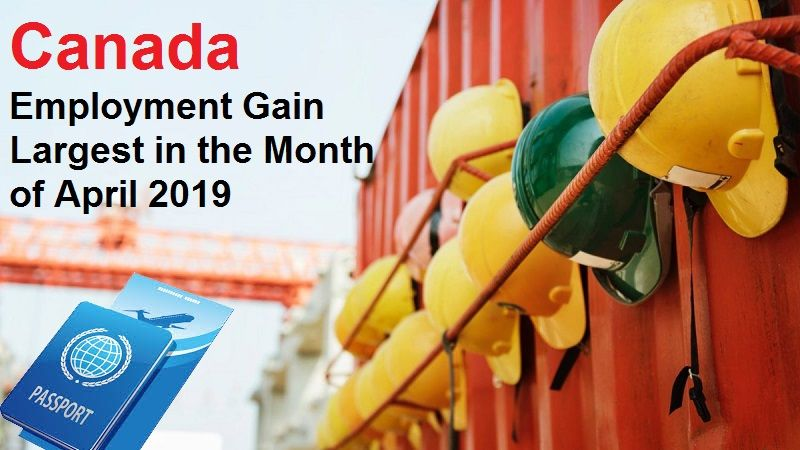 Canada Employment Gain Largest in the Month of April 2019