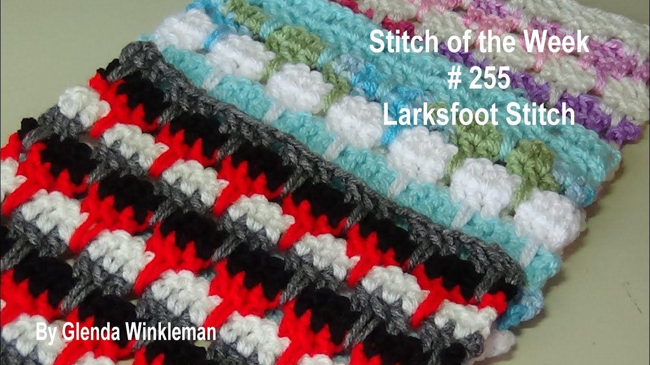 Stitch of the Week # 255 Larksfoot Stitch Crochet Tutorial