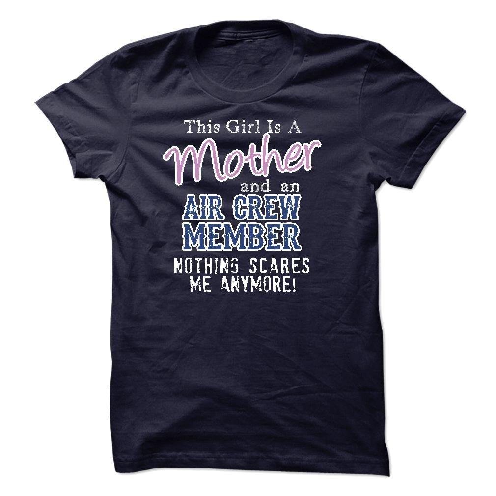 Mother - AIR CREW MEMBER T Shirt, Hoodie, Sweatshirt
