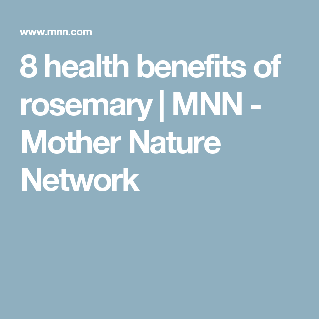 8 health benefits of rosemary | MNN - Mother Nature Network