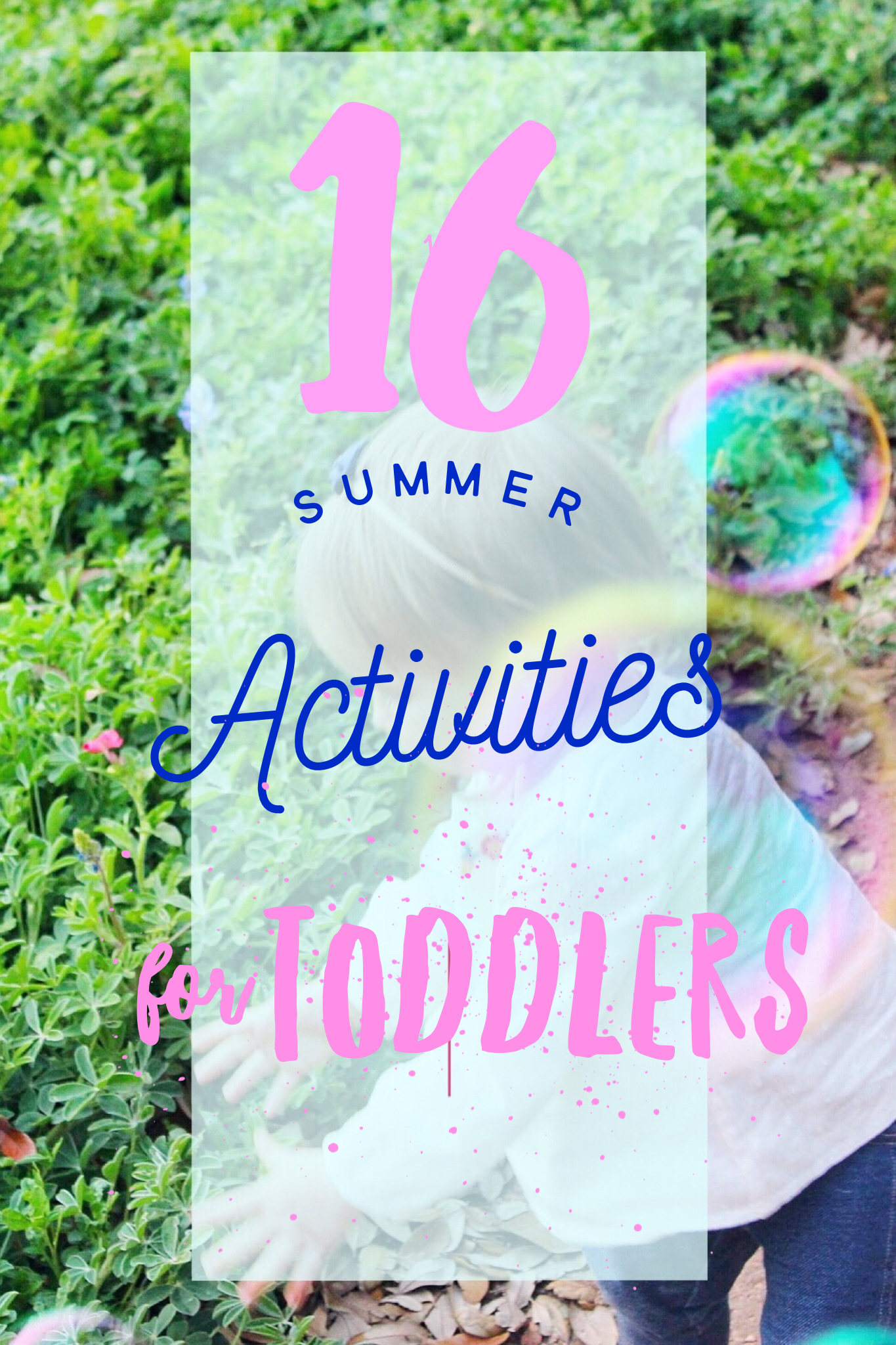 10 Of Our Favorite Toys For Toddlers And 6 Sensory Activities Outdoor 12 To 18 Month Olds