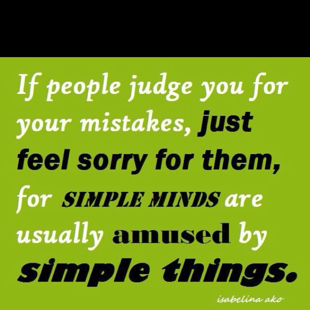 Simple Minds Meaningful Quotes Quotes Judgmental People
