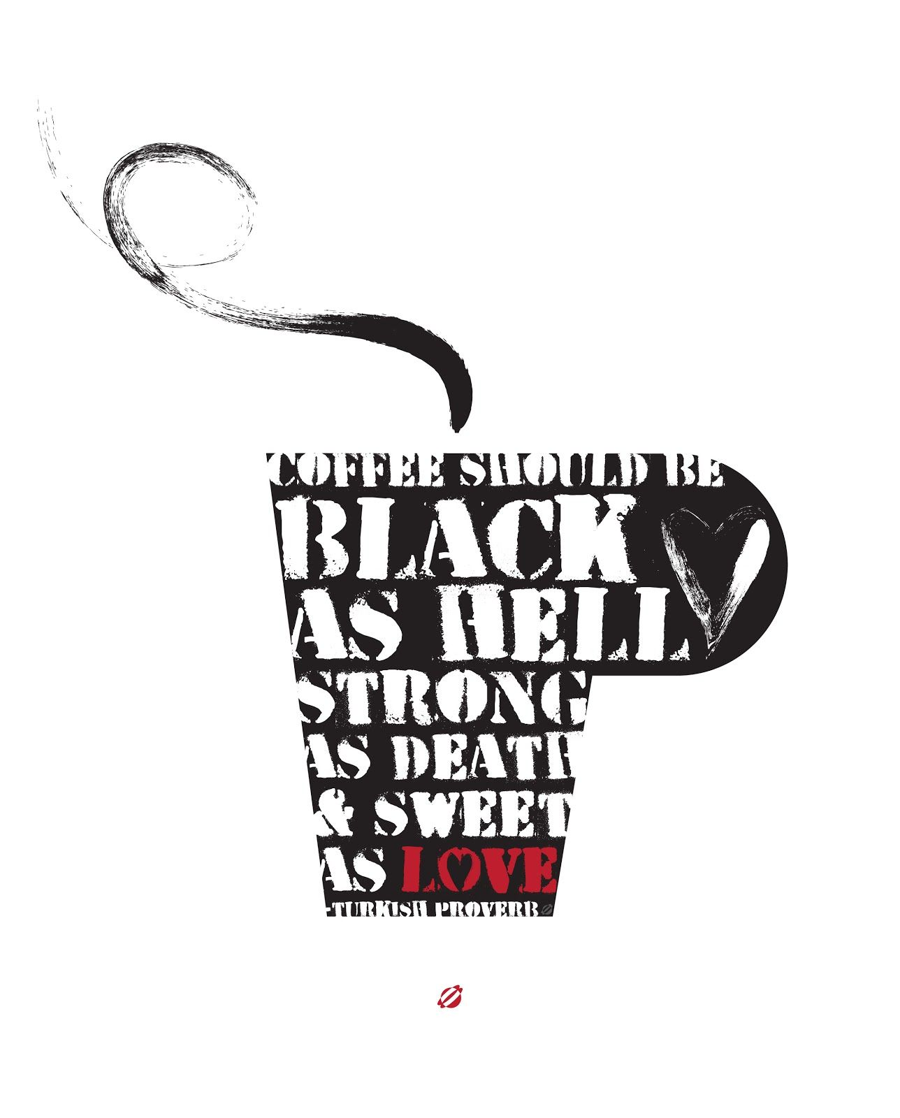 LostBumblebee ©2014 Turkish Proverb- COFFEE- Free Printable- Personal use Only