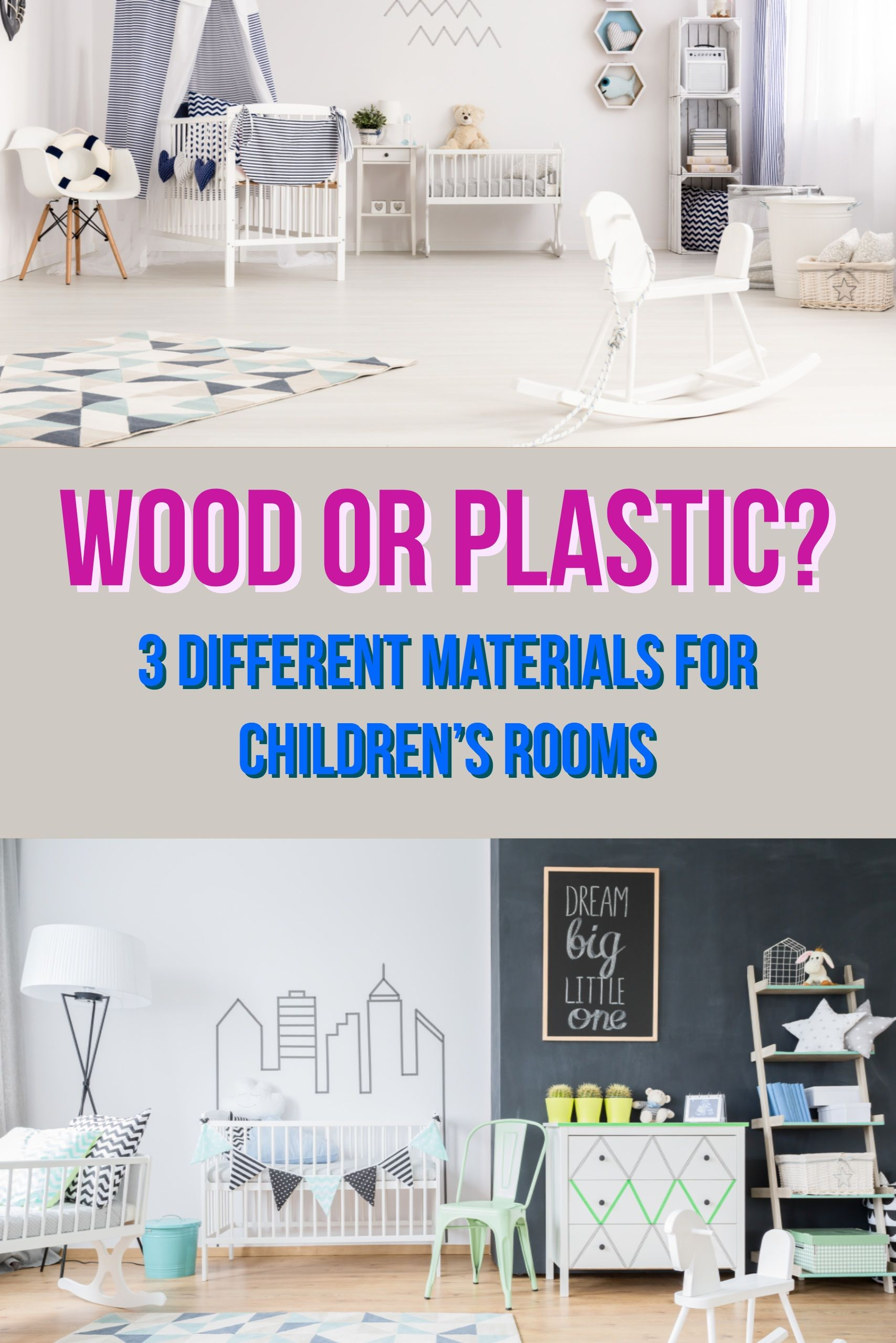 Wood Or Plastic That Is The Question Your Child S Bedroom Or Nursery Is The Centre Of Their World So Make It A Com Childrens Furniture Kids Room Furniture