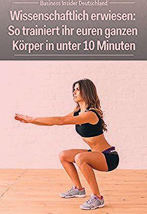 Photo of Wissenschaftlich erwiesen: So trainiert ihr euren ganzen Körper in unter 10 Minuten