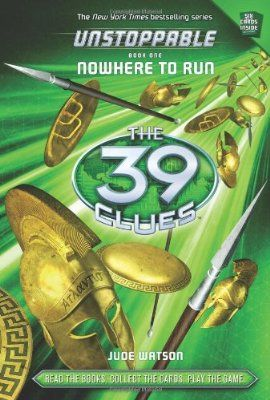 49 Read: 05/22/2016  |  The 39 Clues: Unstoppable: Nowhere to Run by Jude Watson