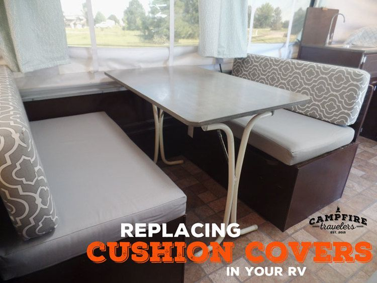 Replacing Cushion Covers In Our Pop Up Camper Renovation Campfire Travelers Camper Cushions Camper Makeover Pop Up Camper