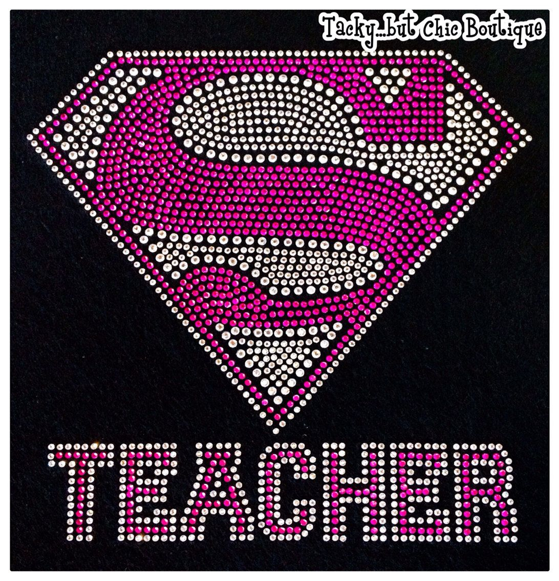 Super Teacher Bling Shirt By Tackybutchicboutique On Etsy