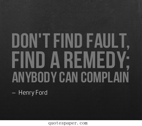Don T Find Fault Ford Quotes Henry Ford Quotes Life Quotes