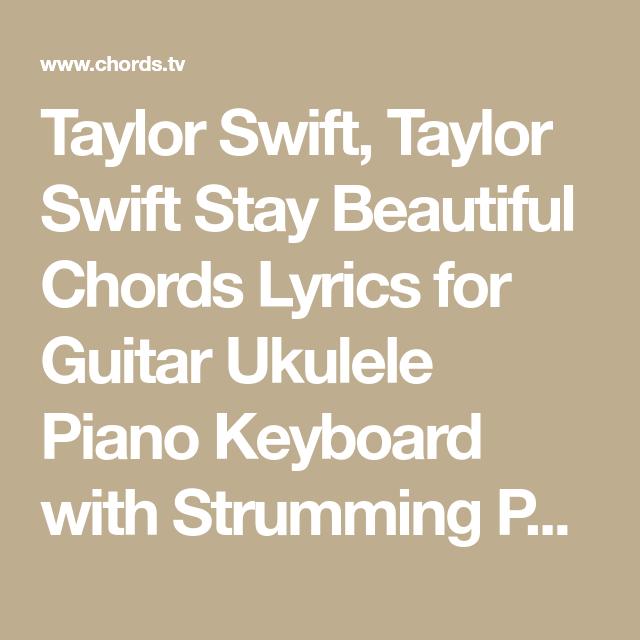 Taylor Swift Taylor Swift Stay Beautiful Chords Lyrics For Guitar