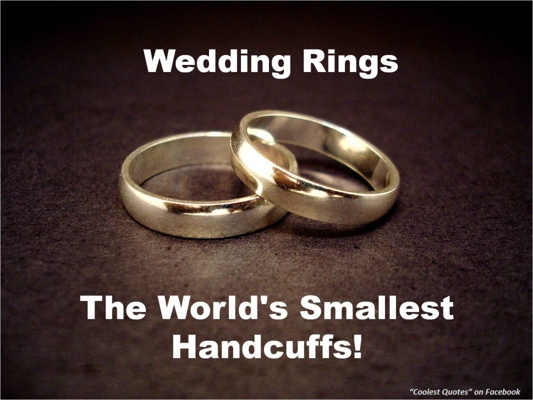 Funny Marriage Quote Picture Quotes Wedding Rings Quotes Wedding Quotes Funny Marriage Quotes Funny