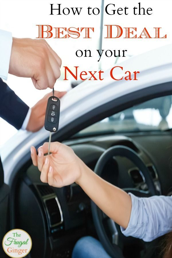 Get The Best Deal On Your New Car How To Negotiate Car Price Best First Car Car Purchase Car Prices