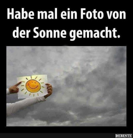 Habe mal ein Foto von der Sonne gemacht. (mit Bildern ...