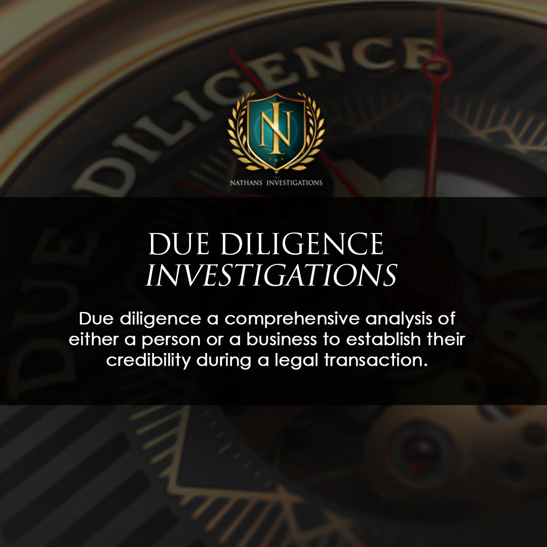 Due Diligence Investigations Due Diligence A Comprehensive