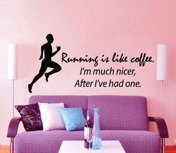 Fitness Wall Decal Quote Running Is Like Coffee Sport Stickers Boy ...