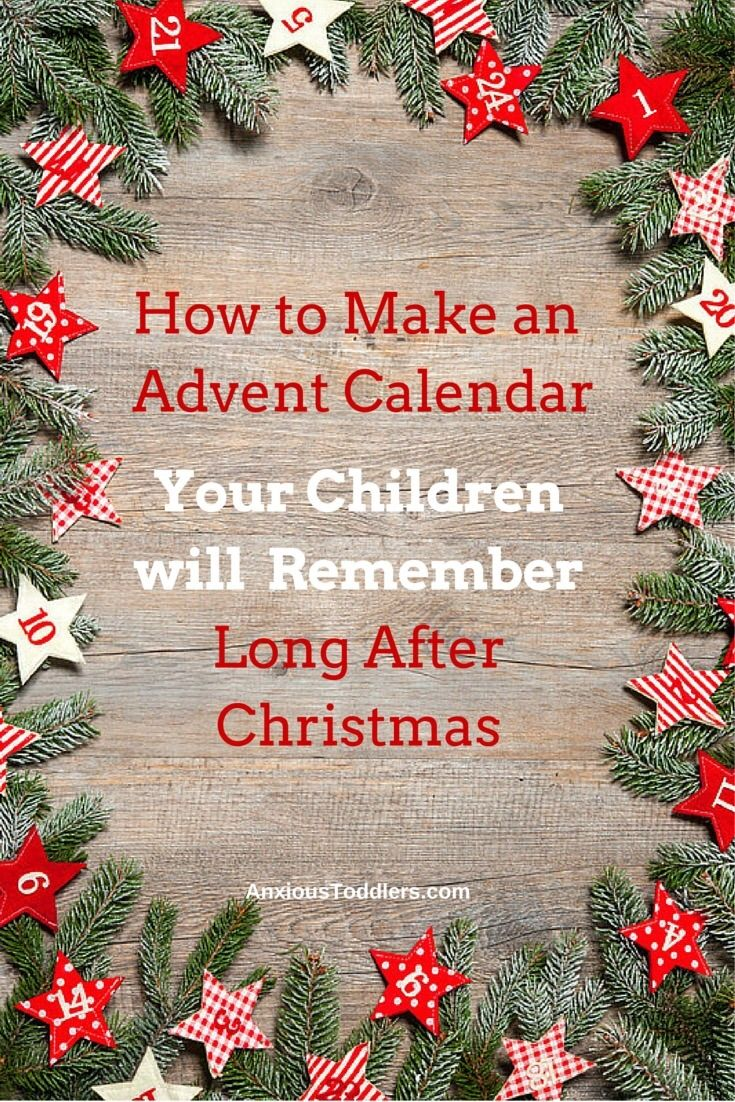 Fill your advent calendar with love - it will have more meaning than any fleeting treat you can offer.