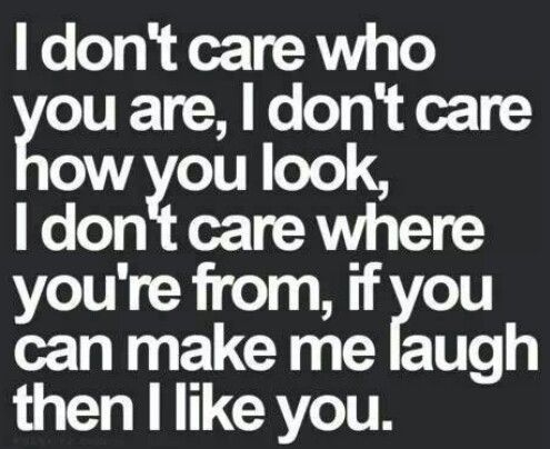 I Don T Care Who You Ate I Don T Care How You Look I Don T Care Where You Re From Inspirational Quotes About Love Friends With Benefits Self Respect Quotes