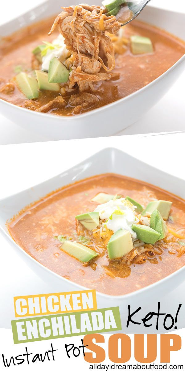 Instant Pot Chicken Enchilada Soup Keto Chicken Enchilada Soup - an easy Instant Pot or Slow Cooker recipe. Just dump in the ingredients and in no time, you have dinner! Keto, low carb and grain free.
