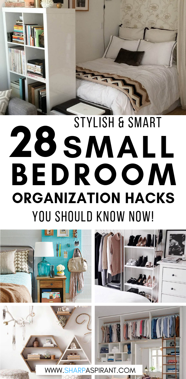 28 Small Bedroom Organization Ideas That Are Smart And Stylish Sharp Aspirant In 2020 Small Bedroom Organization Organization Bedroom Room Organization Bedroom