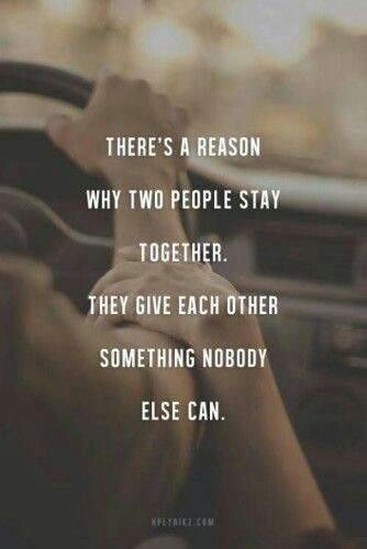 Quotes About Love : QUOTATION U2013 Image : Quotes Of The Day U2013 Description  Thereu0027s A Reason Why Two People Stay Together. They Give Each Other  Something Nobody ...