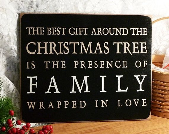 The Best Gift Around The Christmas Tree Primitive Wood Sign