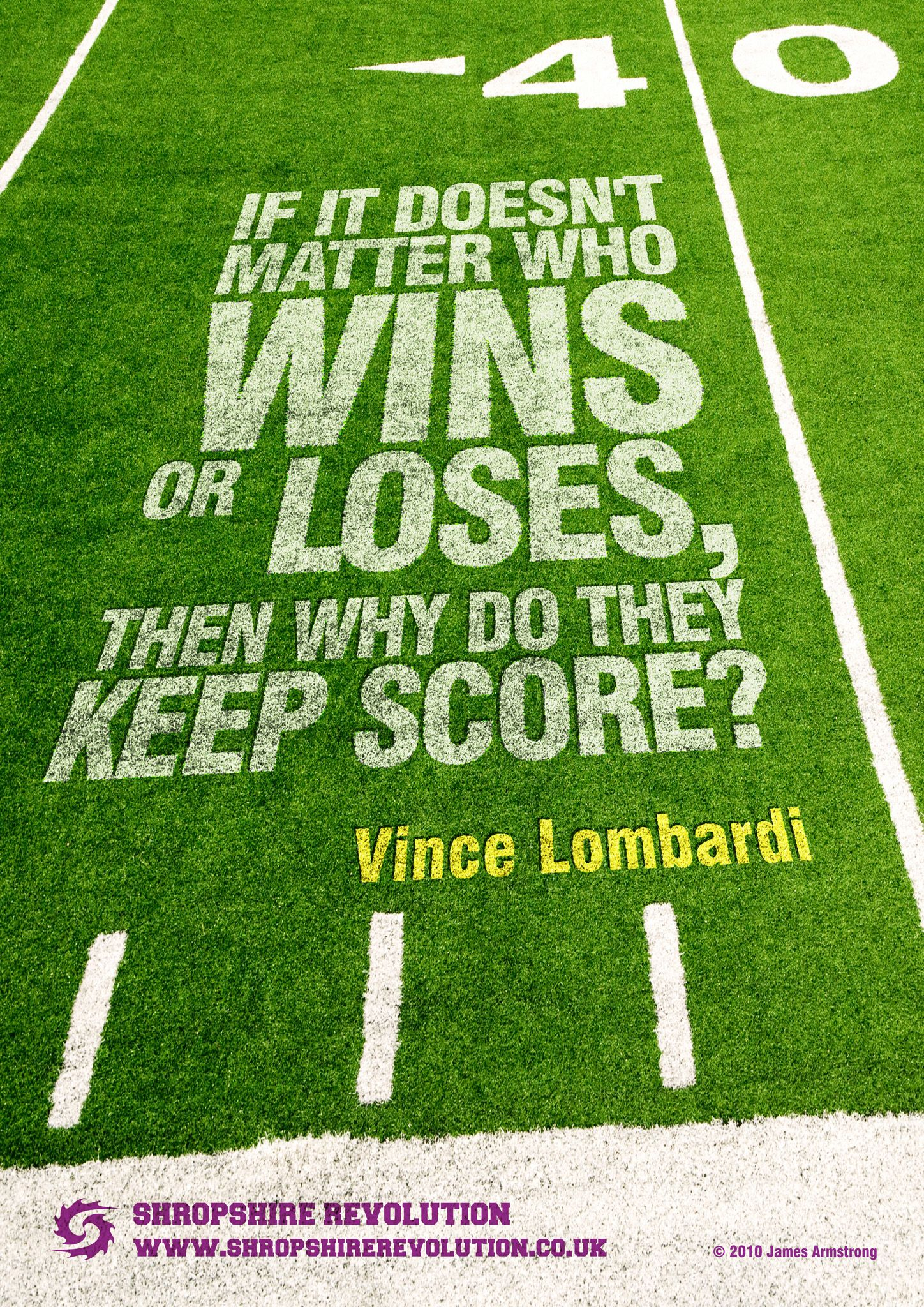 A Poster Design For American Football Team Shropshire Revolution Quote By Vince Lombardi Football Quotes Sports Quotes American Football