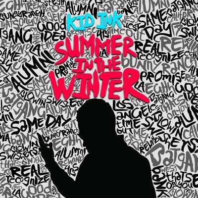 Kid Ink-Summer In The Winter Typography | Album Covers | Kid