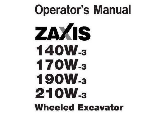 Hitachi ZX140W-3, ZX170W-3, ZX190W-3, ZX210W-3 Wheeled