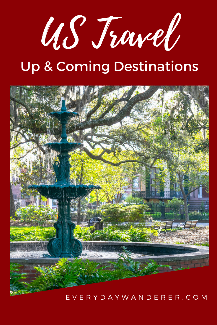 Up and Coming US Travel Destinations to Visit in 2019 | 50 ...