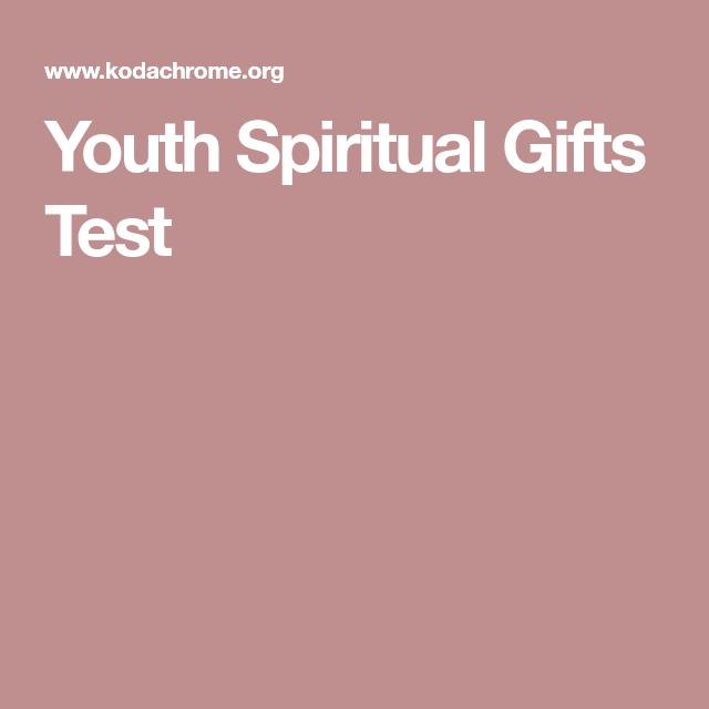 Youth Spiritual Gifts Test Spiritual Gifts Test, Spiritual Gifts Inventory, Youth Ministry, Words