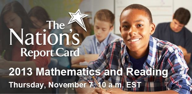 The Nation's Report Card: 2013 Mathematics and Reading, Grades 4 and 8