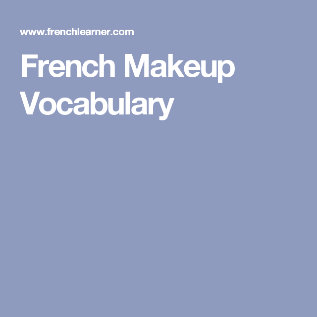 Makeup Words In French