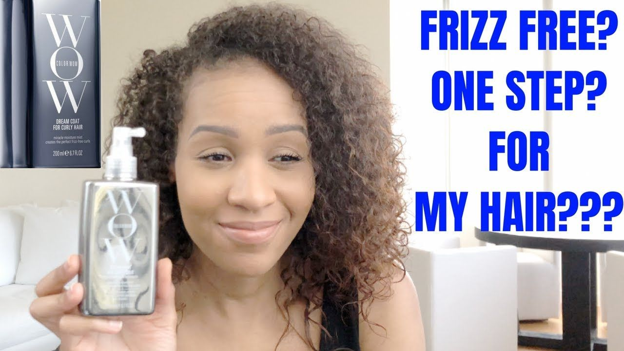 New Color Wow Dream Coat For Curly Hair Review Frizz Free Hair