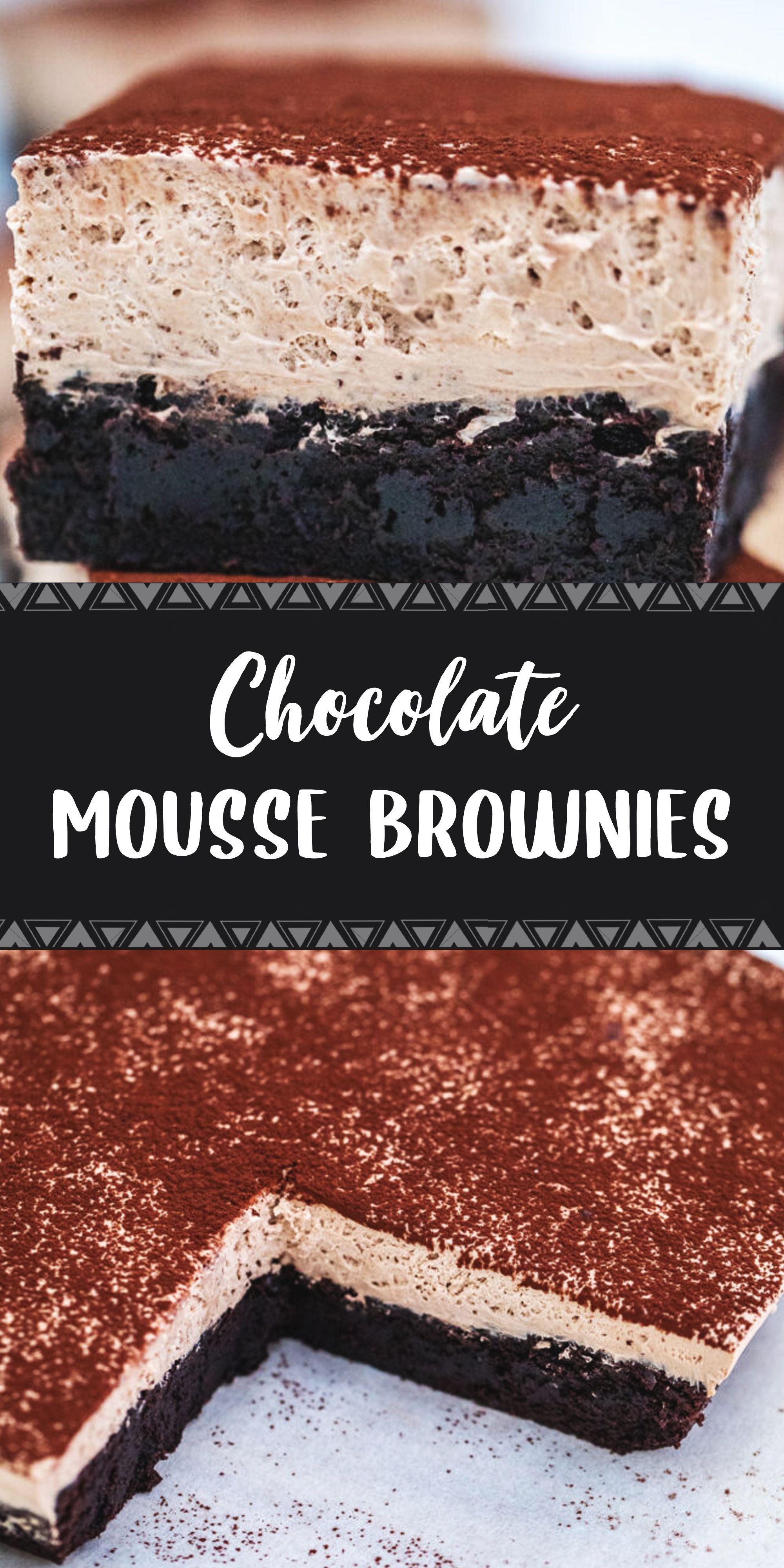 Chocolate mousse brownies or best brownies ever in 2020