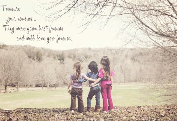 Top 60 Cousin Quotes Sayings Quotes Pinterest Cousin Quotes Extraordinary Quotes About Cousin Friendship