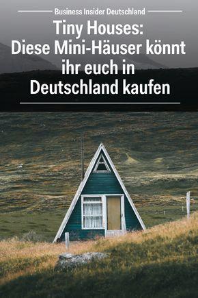 Tiny Houses: Diese Mini-Häuser könnt ihr euch in Deutschland kaufen #houseinspiration