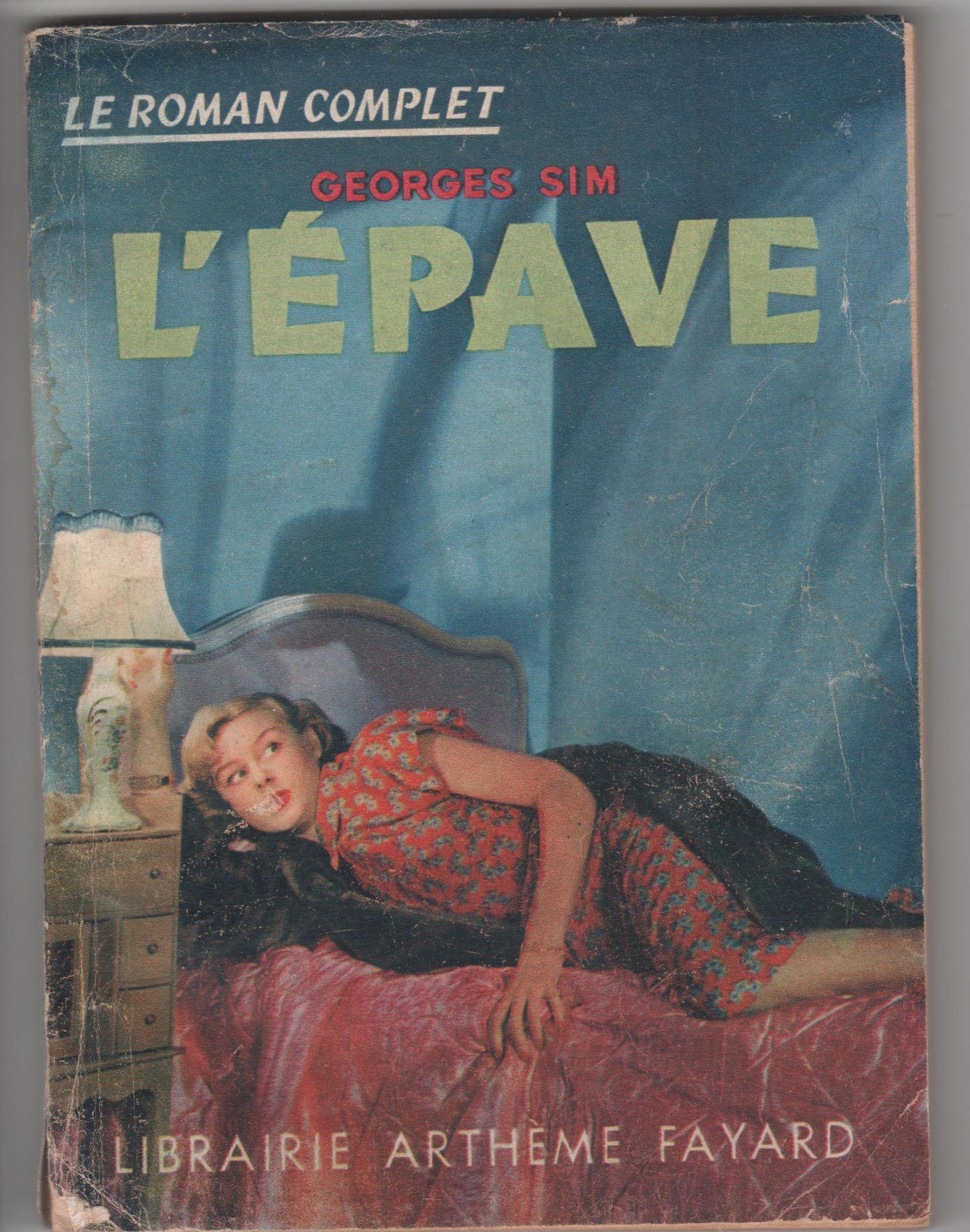 L'épave, pseudo: SIM, Arthème Fayard