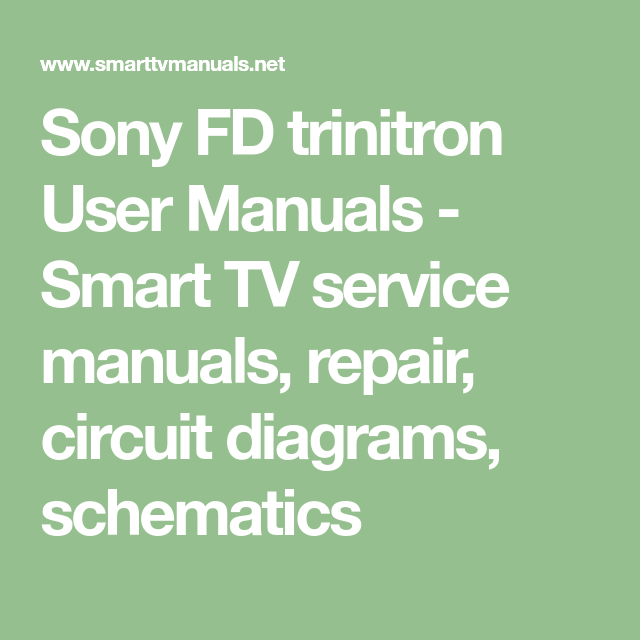 Sony FD trinitron User Manuals - Smart TV service manuals