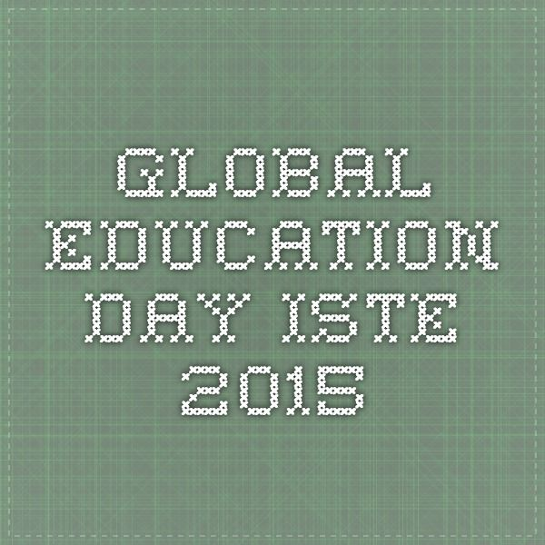 Global education day ISTE 2015