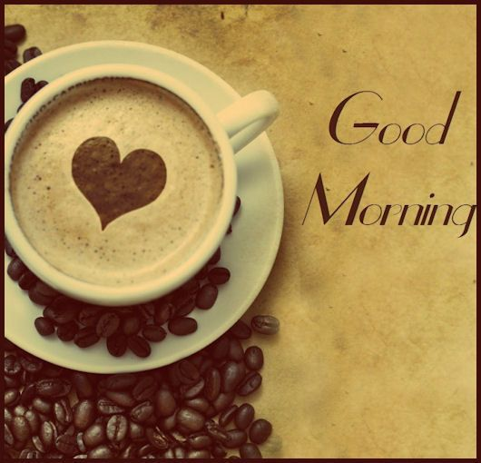 Good Morning Coffee Art Coffee Morning Good Morning Morning Quotes Good Morning Quotes Coffee Art Coffee Recipes Good Morning Coffee Morning Coffee
