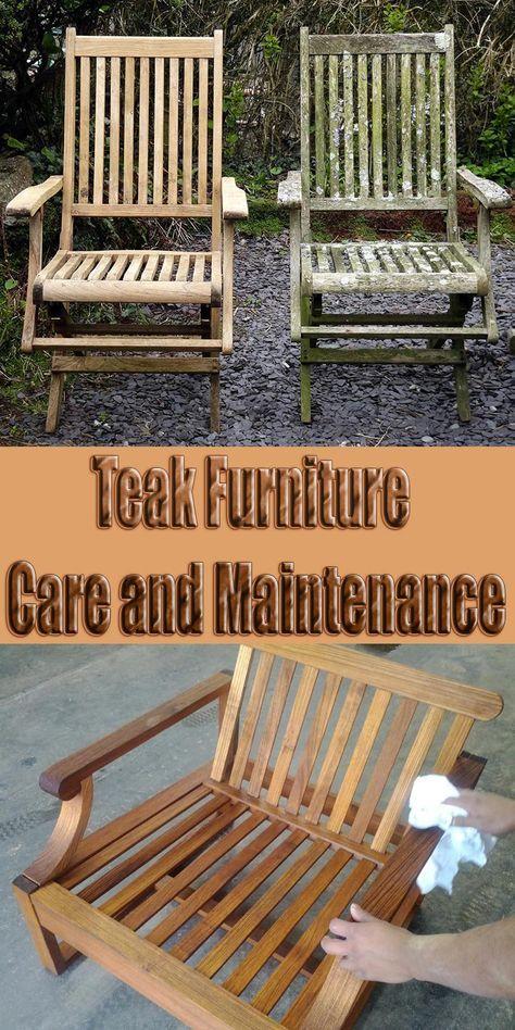 Teak Furniture Care And Maintenance Teak Outdoor Furniture Patio Outdoor Wood Furniture Teak Patio Furniture
