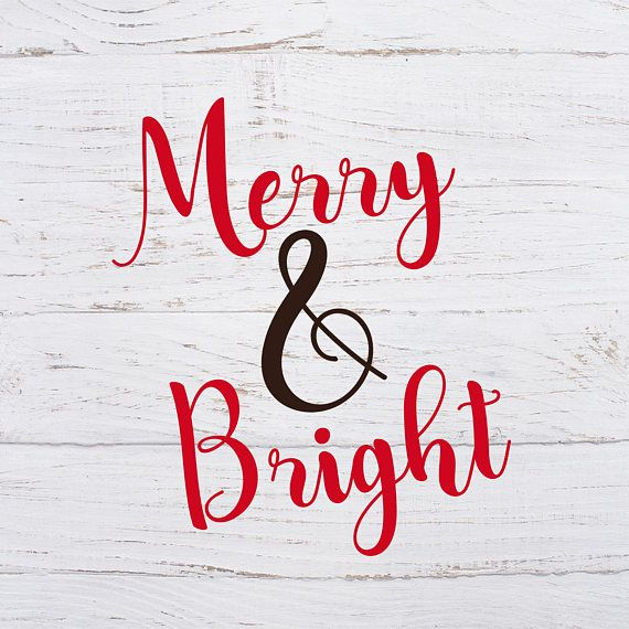 Christmas Merry And Bright Svg Dxf Christmas Svg Christmas Etsy Christmas Svg Christmas Svg Files Silhouette Christmas