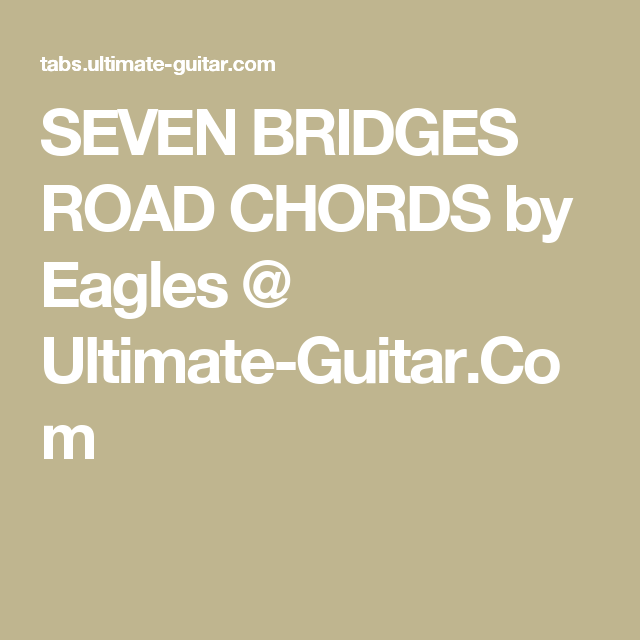 Amazing Seven Bridges Road Guitar Chords Images - Beginner Guitar ...