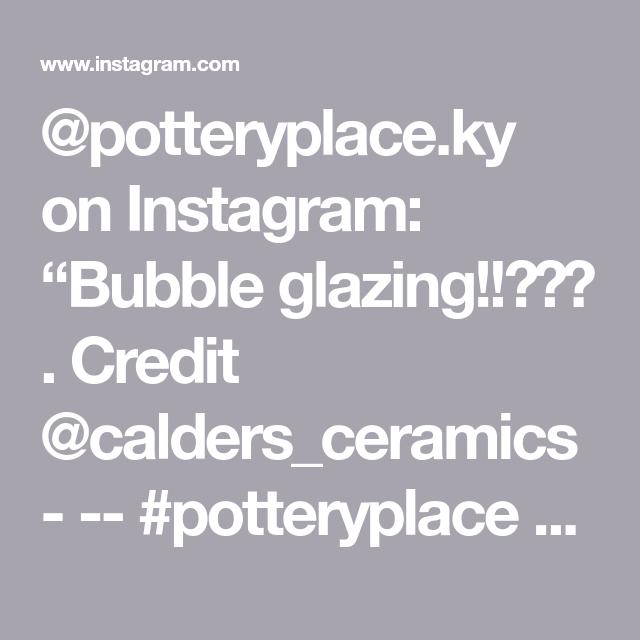 "@potteryplace.ky on Instagram: ""Bubble glazing!!😁😋🎉 . Credit  @calders_ceramics - -- #potteryplace #westgermanpottery #handmadepottery #potteryvideos #potterydesign…"""