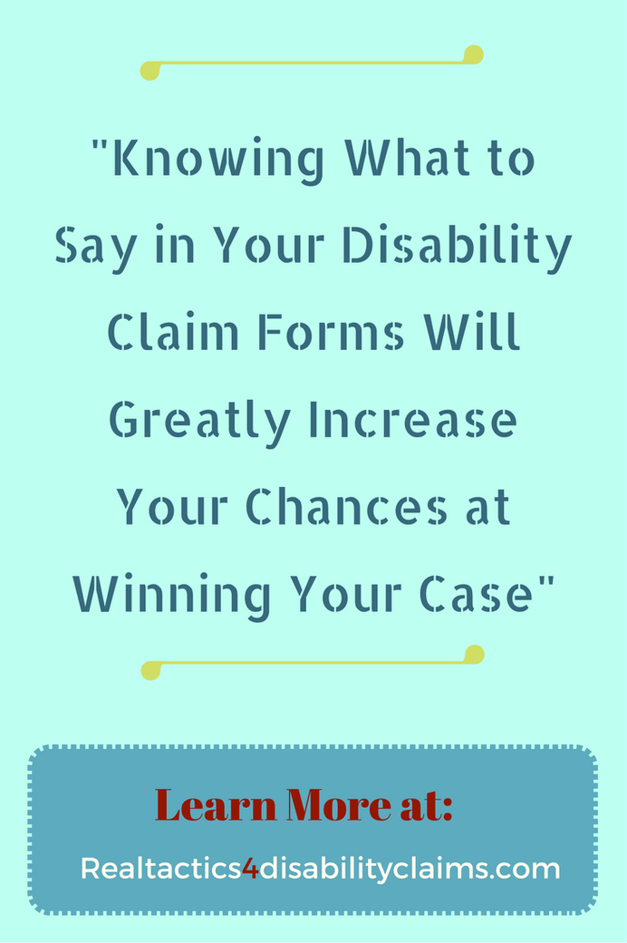 How To Properly Complete Your Disability Claim Forms