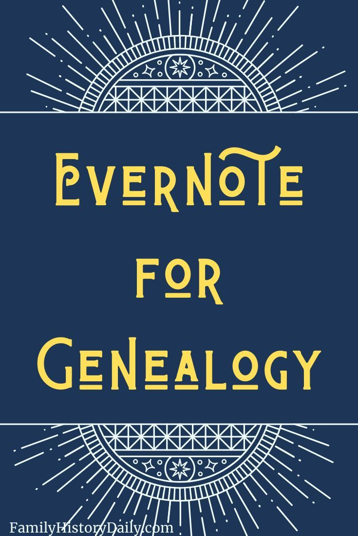 Learn How To Master Genealogy Organization with Evernote #genealogy