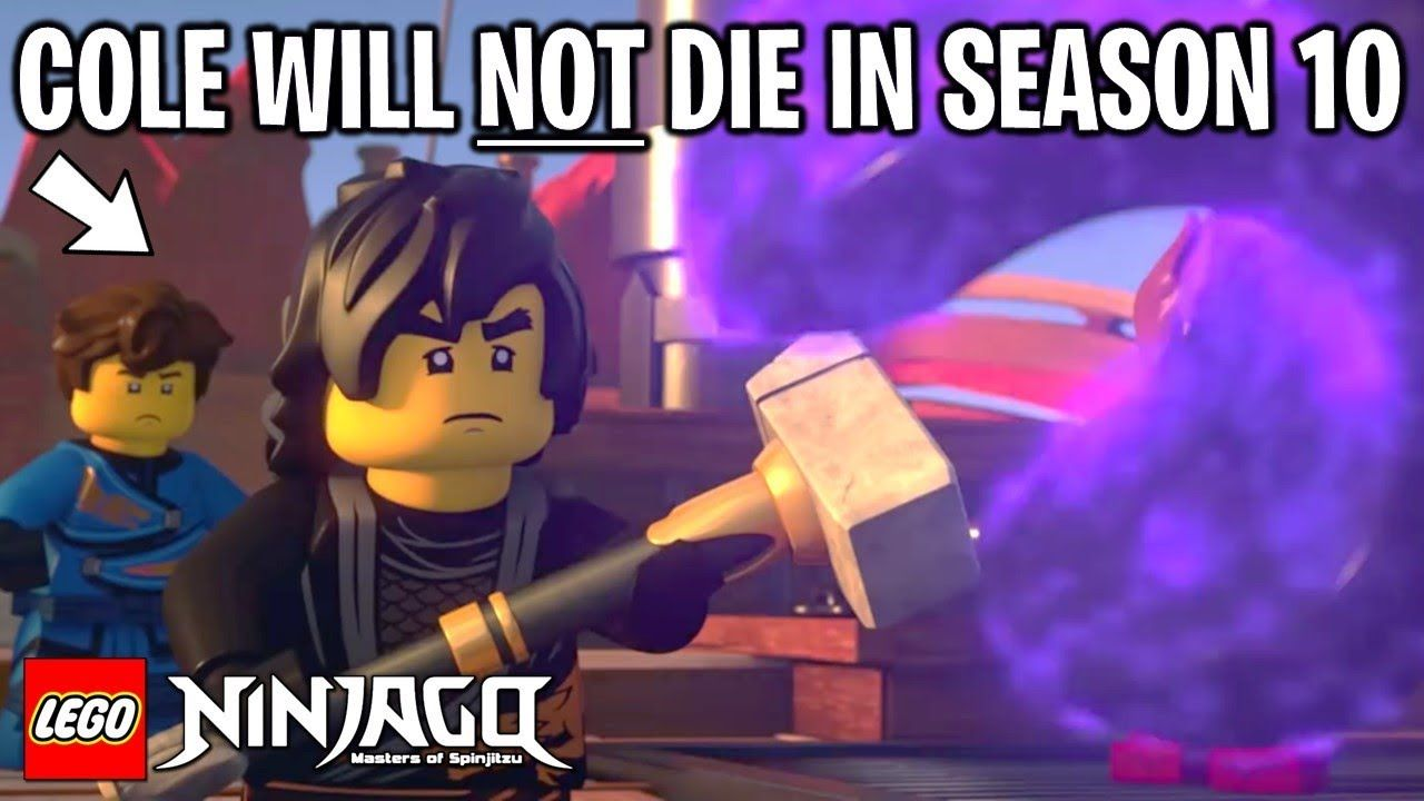 LEGO Ninjago COLE WILL NOT DIE IN SEASON 10 - Proof! (March