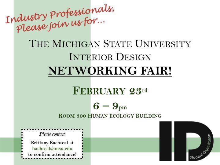 MSU INTERIOR DESIGN NETWORKING FAIR! 2/23/12... E . Interior Design Career Attendance