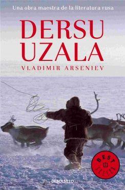 Dersu Uzala. Vladimir Arseniev.  Para ver la disponibilidad de este título en Bibliotecas Públicas Municipales de Zaragoza consulta el catálogo en http://bibliotecas-municipales.zaragoza.es